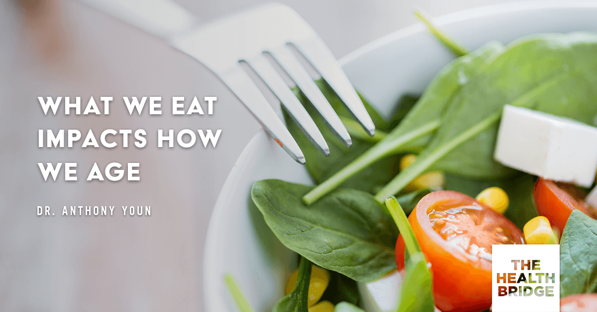 What We Eat Impacts How We Age - @TonyYounMD via @Well_Org