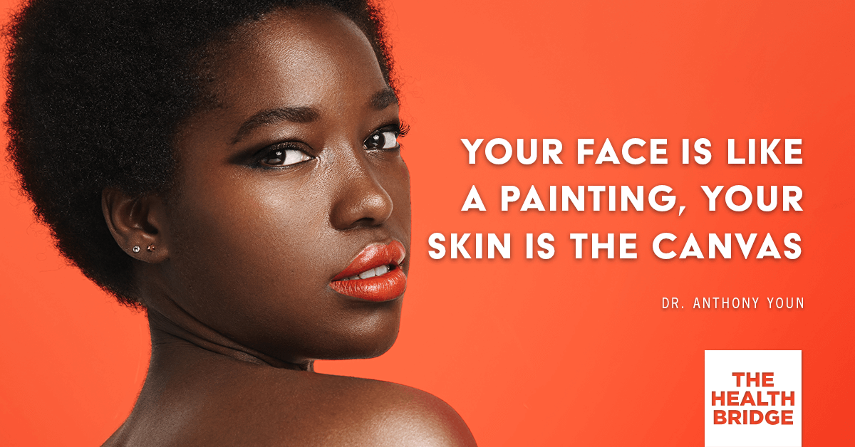 Your Face Is a Like A Painting. Your Skin Is The Canvas - @TonyYounMD via @Well_Org