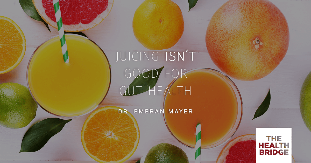 Juicing Isn't Good For Gut Health - @emeranmayer via @Well_Org