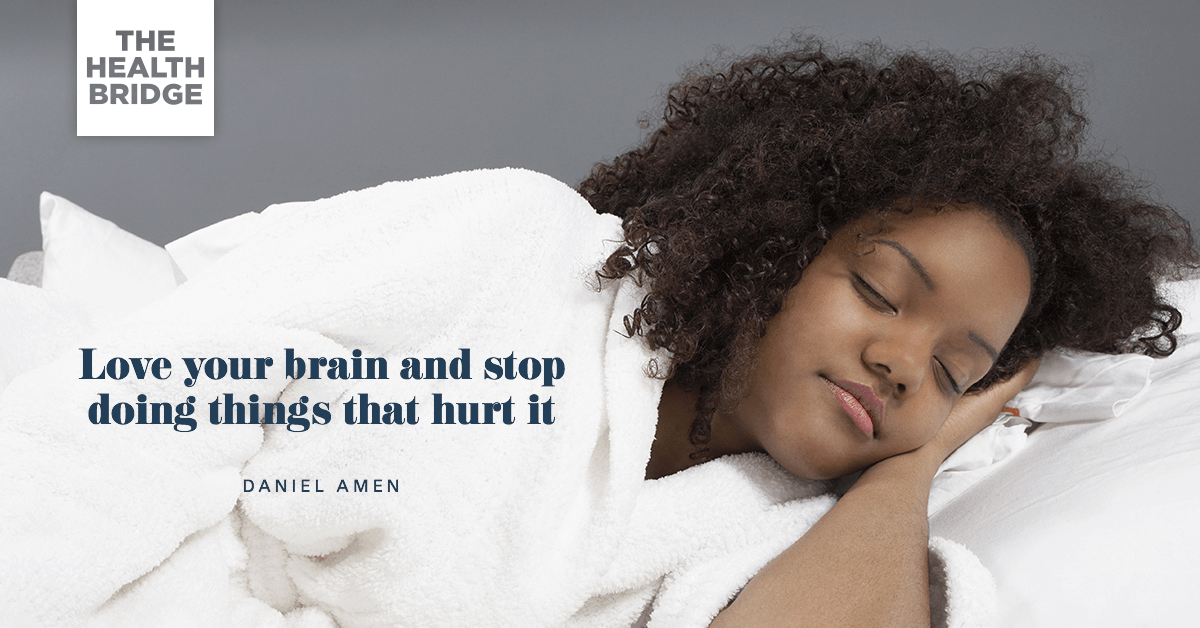 Love Your Brain And Stop Doing Things That Hurt It - @DocAmen via @Well_Org