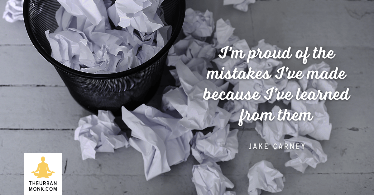 I'm Proud of The Mistakes I've Made Because I've Learned From Them - @Jakesurfs via @Well_org