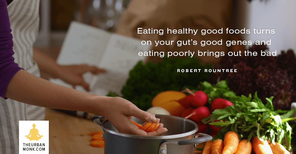 Eating Healthy Foods Turns On Your Gut's Good Genes - #RobertRountree via @Well_org