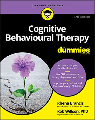 book cover of Cognitive Behavioral Therapy for Dummies by Rhena Branch & Rob Wilson, PhD