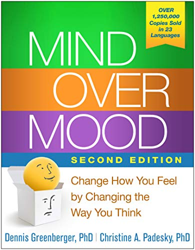 book cover of Mind Over Mood, Second Edition by Dennis Greenberger, PhD and Christine A. Padesky, PhD